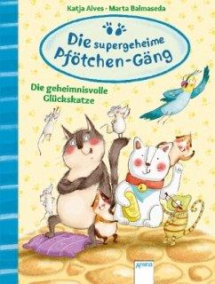 Die geheimnisvolle Glückskatze / Die supergehei...