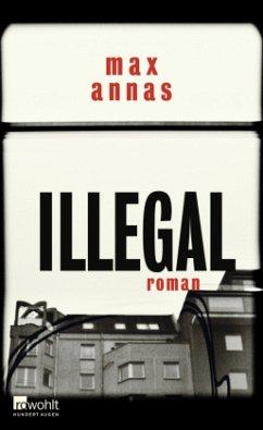 Illegal - Annas, Max