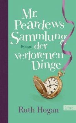 Mr. Peardews Sammlung der verlorenen Dinge - Hogan, Ruth