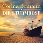 Die Sturmrose, 6 Audio-CDs