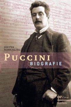 Giacomo Puccini. Biographie - Schickling, Dieter