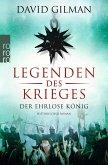 Der ehrlose König / Legenden des Krieges Bd.2