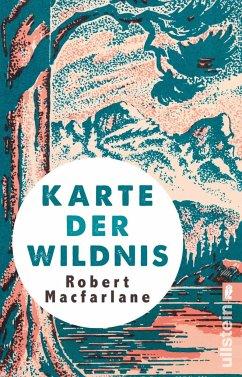 Karte der Wildnis - Macfarlane, Robert