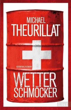 Wetterschmöcker / Kommissar Eschenbach Bd.5 - Theurillat, Michael