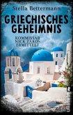 Griechisches Geheimnis / Kommissar Nick Zakos Bd.3