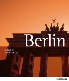 Kunst & Architektur: Berlin