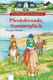 Die Pferde vom Friesenhof. Pferdefreunde, Sommerglück
