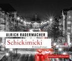 Schickimicki, 6 Audio-CDs