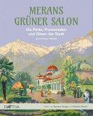 Merans grüner Salon