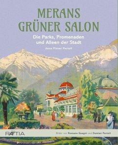 Merans grüner Salon - Pixner Pertoll, Anna