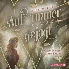 Auf immer gejagt / Königreich der Wälder Bd.1 (2 MP3-CDs) - Summerill, Erin