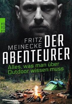Der Abenteurer - Meinecke, Fritz