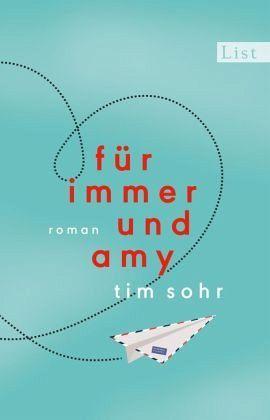 Für immer und Amy - Sohr, Tim