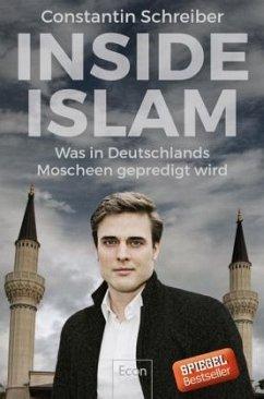 Inside Islam - Schreiber, Constantin