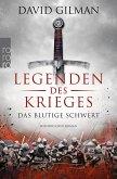 Das blutige Schwert / Legenden des Krieges Bd.1