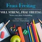 Voll streng, Frau Freitag, 3 Audio-CDs