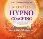 Mediales HypnoCoaching