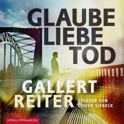 Glaube Liebe Tod / Martin Bauer Bd.1 (2 MP3-CDs) - Gallert, Peter; Reiter, Jörg