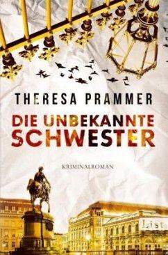 Die unbekannte Schwester / Carlotta Fiore Bd.3 - Prammer, Theresa