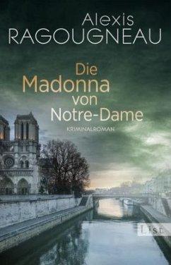 Die Madonna von Notre-Dame / Pater Kern Bd.1 - Ragougneau, Alexis