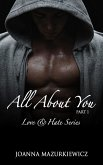 All About You, part 1 (Love & Hate Series #1) (eBook, ePUB)