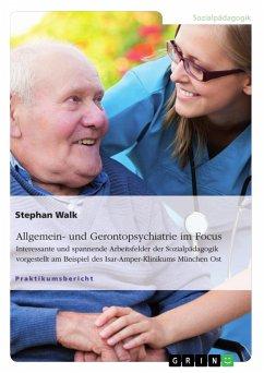 Allgemein- und Gerontopsychiatrie im Focus