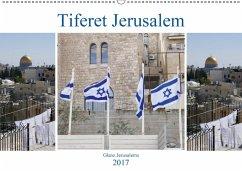 9783665580605 - Camadini, Marena: Tiferet Jerusalem - Jerusalems Glanz (Wandkalender 2017 DIN A2 quer) - Buch