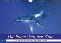 9783665580247 - Travelpixx.com: Die blaue Welt der Wale (Wandkalender 2017 DIN A4 quer) - Buch