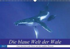 9783665580254 - Travelpixx.com: Die blaue Welt der Wale (Wandkalender 2017 DIN A3 quer) - Buch