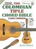 The Colombian Chord Bible