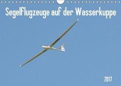 9783665580469 - Wesch, Friedrich: Flugzeuge auf der Wasserkuppe 2017 (Wandkalender 2017 DIN A4 quer) - Buch