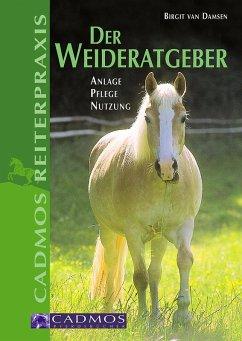 Der Weideratgeber (eBook, ePUB) - Damsen, Birgit van