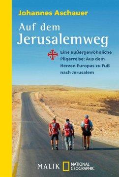 Auf dem Jerusalemweg (eBook, ePUB) - Aschauer, Johannes