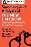 Summary and Analysis of The New Jim Crow: Mass Incarceration in the Age of Colorblindness (eBook, ePUB)