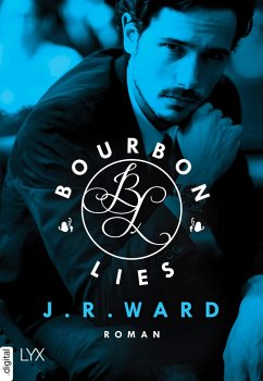 Bourbon Lies / Bradford Bd.3 (eBook, ePUB) - Ward, J. R.