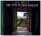 Die Tür in der Mauer, 2 Audio-CDs