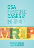 CSA Practice Cases for the MRCGP (eBook, ePUB)