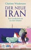 Der neue Iran (eBook, ePUB)