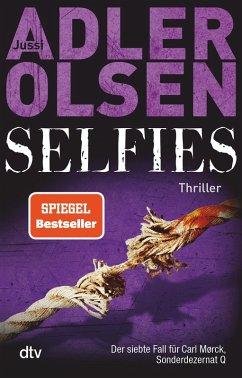 Selfies / Carl Mørck. Sonderdezernat Q Bd.7 (eBook, ePUB) - Adler-Olsen, Jussi