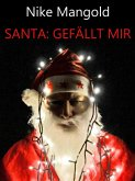 Santa: Gefällt mir (eBook, ePUB)
