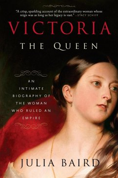 Victoria: The Queen (eBook, ePUB) - Baird, Julia