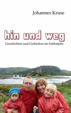 Hin und weg (eBook, ePUB) - Kruse, Johannes