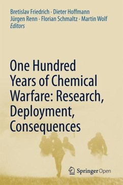 One Hundred Years of Chemical Warfare: Research...