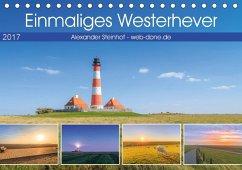 9783665580889 - Steinhof, Alexander: Einmaliges Westerhever (Tischkalender 2017 DIN A5 quer) - Buch