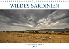 9783665580773 - Fotografie, ferragosto: Wildes Sardinien 2017 (Wandkalender 2017 DIN A4 quer) - Buch