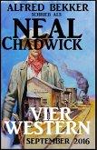 Neal Chadwick - Vier Western September 2016 (eBook, ePUB)