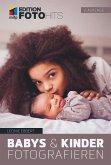 Babys & Kinder fotografieren (eBook, PDF)