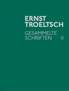 Gesammelte Schriften II (eBook, PDF) - Troeltsch, Ernst