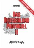 Das Deutschland Protokoll 2 (eBook, ePUB)