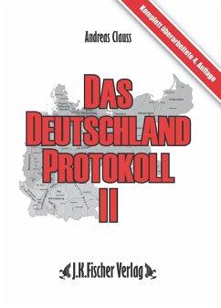 Das Deutschland Protokoll 2 (eBook, ePUB) - Clauss, Andreas